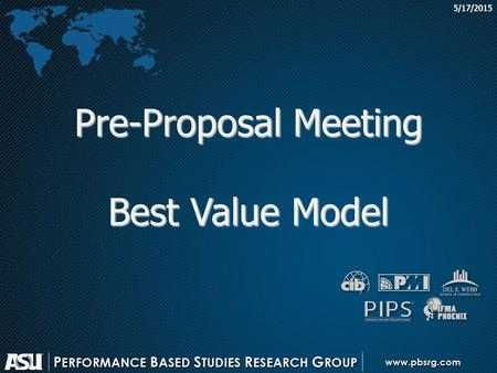 5/17/2015 Pre-Proposal Meeting Best Value Model. This presentation is being provided for educational purposes only Please refer to the RFP for specific.