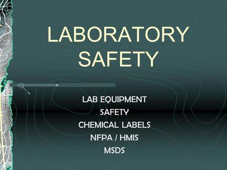 LAB EQUIPMENT SAFETY CHEMICAL LABELS NFPA / HMIS MSDS