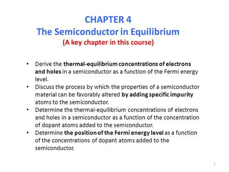 The Semiconductor in Equilibrium (A key chapter in this course)