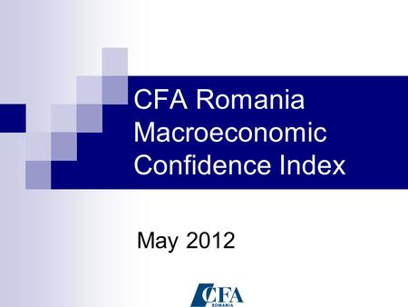 CFA Romania Macroeconomic Confidence Index May 2012.