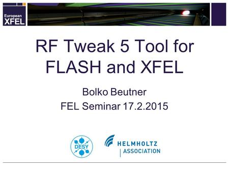 RF Tweak 5 Tool for FLASH and XFEL