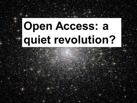 Swansea University 2013 Open Access: a quiet revolution?