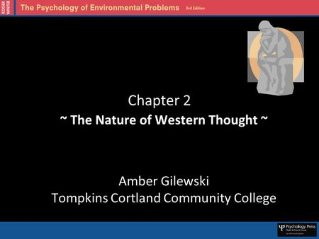 Chapter 2 ~ The Nature of Western Thought ~ Amber Gilewski Tompkins Cortland Community College.