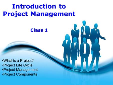 Free Powerpoint Templates Page 1 Free Powerpoint Templates Introduction to Project Management What is a Project? Project Life Cycle Project Management.