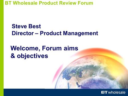 BT Wholesale <strong>Product</strong> Review Forum