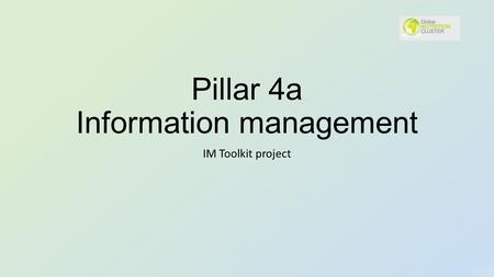 Pillar 4a Information management