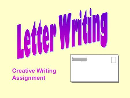 Letter Writing Creative Writing Assignment.