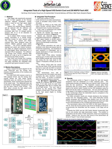 Integrated Tests of a High Speed VXS Switch Card and 250 MSPS Flash ADC Hai Dong, Chris Cuevas, Doug Curry, Ed Jastrzembski, Fernando Barbosa, Jeff Wilson,
