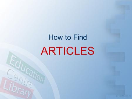 How to Find ARTICLES.