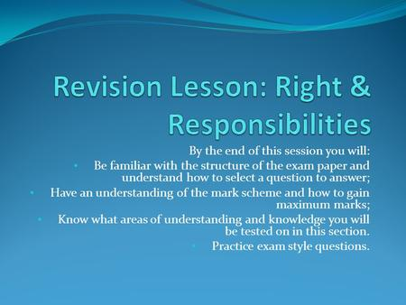 Revision Lesson: Right & Responsibilities