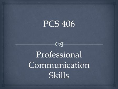 Professional Communication Skills. Successful Interviews.
