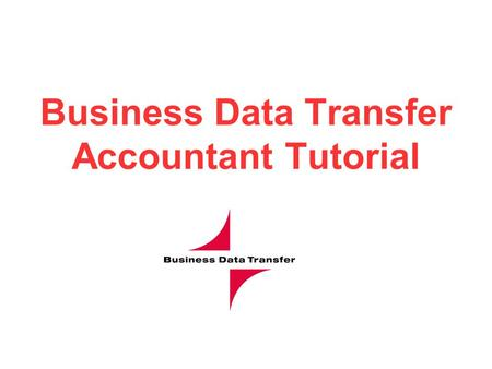 Business Data Transfer Accountant Tutorial. Adding a Client.