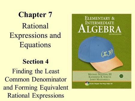 Chapter 7 Rational Expressions and Equations