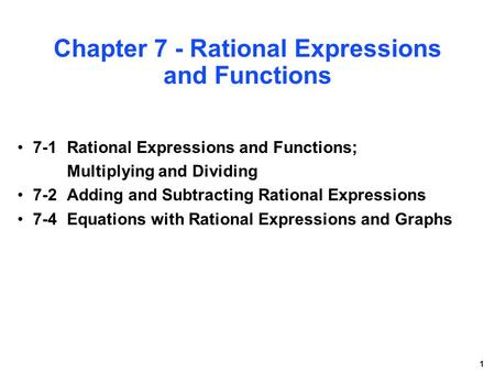 Chapter 7 - Rational Expressions and Functions