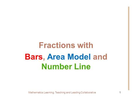 Fractions with Bars, Area Model and Number Line
