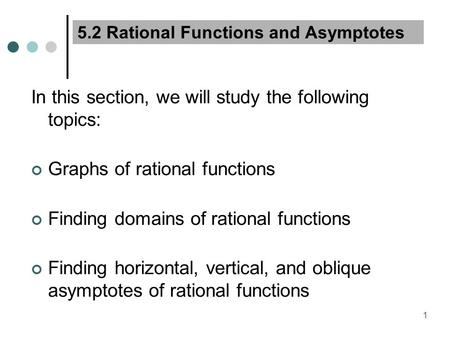 5.2 Rational Functions and Asymptotes