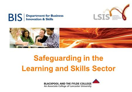 Safeguarding in the Learning and Skills Sector