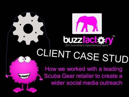 CLIENT CASE STUDY How we worked with a leading Scuba Gear retailer to create a wider social media outreach.