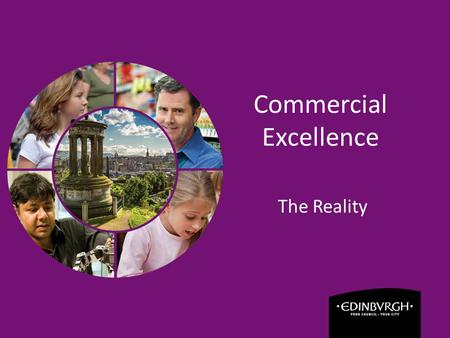 Commercial Excellence The Reality. Overview  Why Commercial Excellence?  What we have achieved  Challenges and lessons learned  What next?