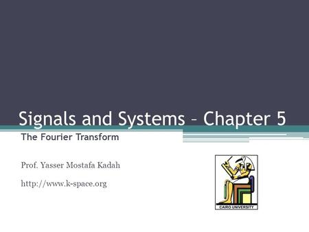 Signals and Systems – Chapter 5