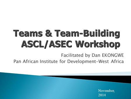 Teams & Team-Building ASCL/ASEC Workshop
