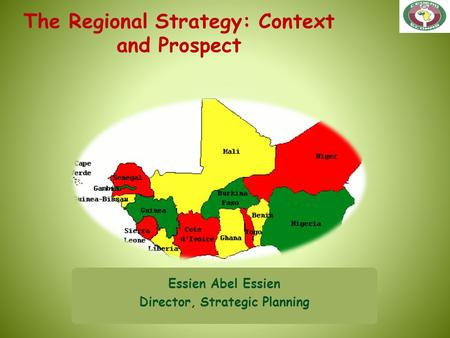 The Regional Strategy: Context and Prospect