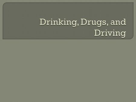  Take a Handout (Effects of Alcohol)  Using the Pages 102-105 of the NJ Driver's Manual answer the questions  We will be going over.