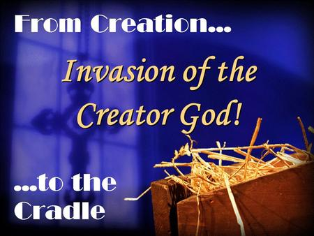 Invasion of the Creator God!. Introduction Family Trees, Earthly Origins.