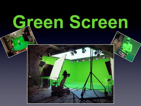 Green Screen. Objectives: 2. Understand what the difference is between a Luma key and a Chroma key. By the end of todays lesson students will: 3. Understand.
