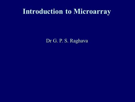 Introduction to Microarray