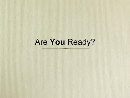 Are You Ready?.