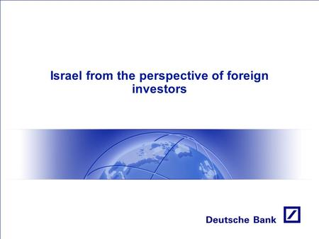 Israel from the perspective of foreign investors.