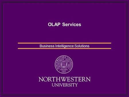 OLAP Services Business Intelligence Solutions. Agenda Definition of OLAP Types of OLAP Definition of Cube Definition of DMR Differences between Cube and.