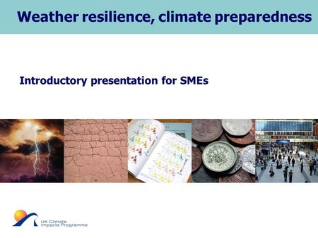 Weather resilience, climate preparedness