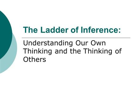 The Ladder of Inference: