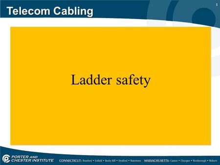 1 Telecom Cabling Ladder safety. 2 OSHA Office of Training & Education ation Telecom Cabling Stairways and Ladders.