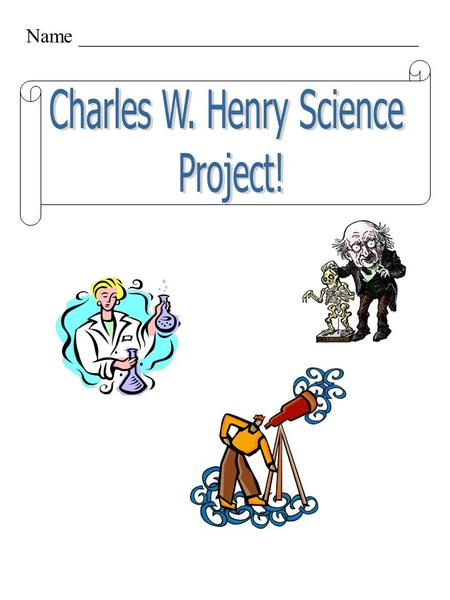 Charles W. Henry Science