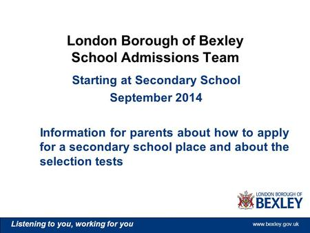 London Borough of Bexley School Admissions Team