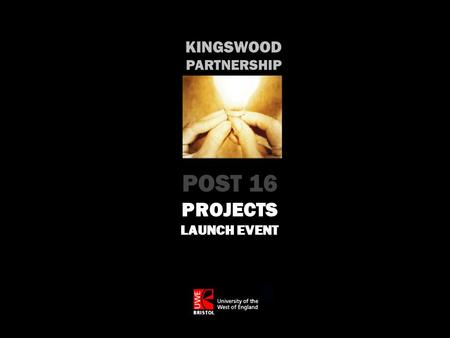 KINGSWOOD PARTNERSHIP POST 16 PROJECTS LAUNCH EVENT.