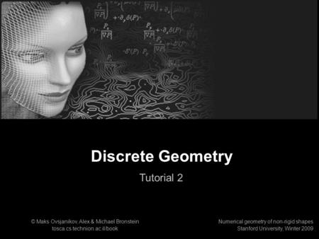 Discrete Geometry Tutorial 2 1