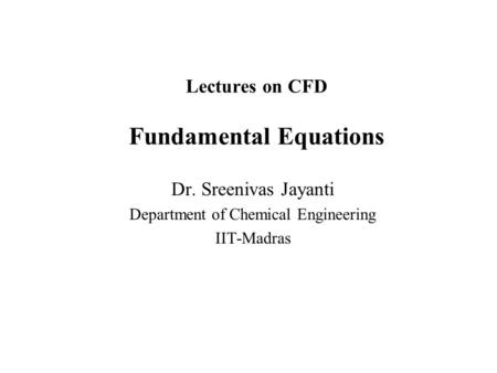 Lectures on CFD Fundamental Equations