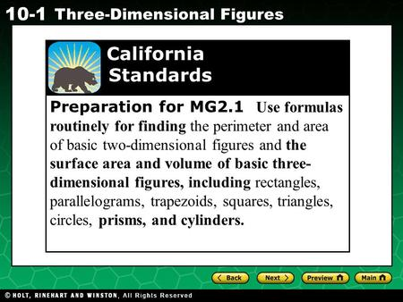 Preparation for MG2.1 Use formulas routinely for finding the perimeter and area of basic two-dimensional figures and the surface area and volume of basic.