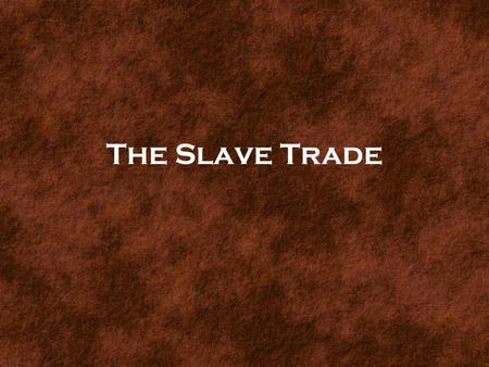 The Slave Trade Triangular Trade Colonial merchant ships followed trade routes between the colonies, Europe, Africa, and the West Indies that formed.