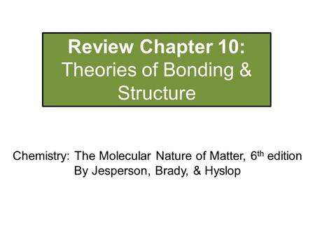 Theories of Bonding & Structure
