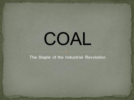 The Staple of the Industrial Revolution. Lignite Coal: also known as brown coal, is a sedimentary rock and consists of about 70-80 percent carbon Bituminous.