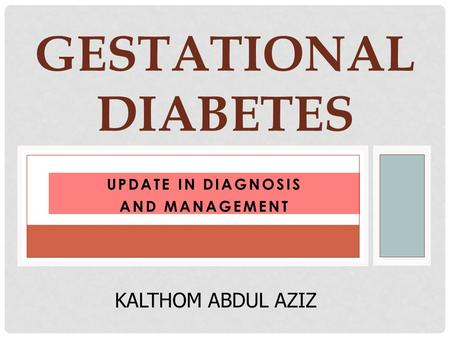 Update in Diagnosis and Management