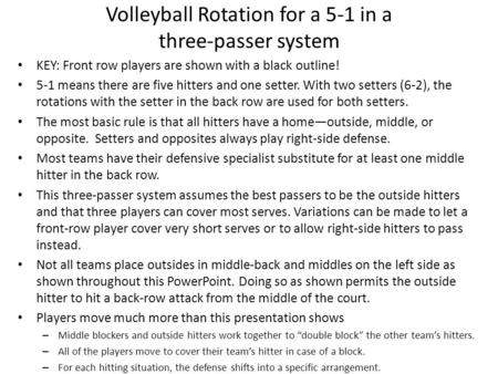 Volleyball Rotation for a 5-1 in a three-passer system