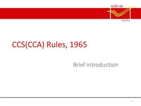 CCS(CCA) Rules, 1965 Brief introduction.