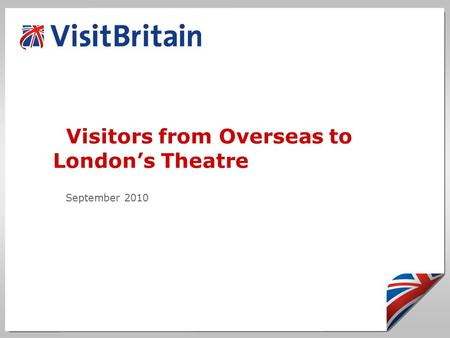 Visitors from Overseas to London's Theatre September 2010.