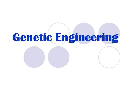 Genetic Engineering. Vocabulary Gene – sequence of DNA that codes for a trait (protein). Genome – an organism's complete genetic information. Transgenic.